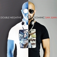 Dominic San Juan | Double Negative