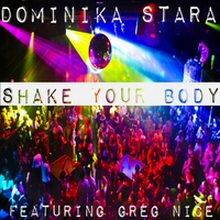 Dominika Stara | Shake Your Body