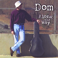 Dom | Along The Way
