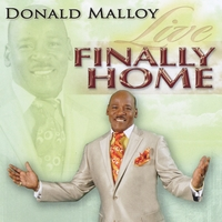 Donald Malloy | Finally Home Live