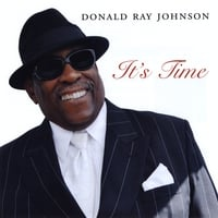Donald Ray Johnson | It's Time
