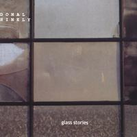 Donal Hinely | Glass Stories