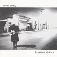 Donal Hinely | Breakfast At Jim's