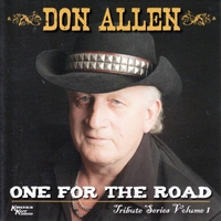 Don Allen | Tribute Series, Vol. 1: One for the Road