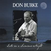 Don Burke | Late on a Summer Night
