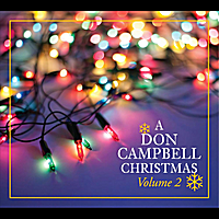 Don Campbell | A Don Campbell Christmas, Vol. 2