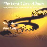 Don Caron | The First Class Album yellow volume (Music for Ballet Class)