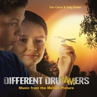 Don Caron & Greg Gower | Different Drummers  (Music from the Motion Picture)