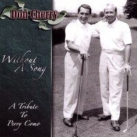 Don Cherry | Without A Song: A Tribute To Perry Como