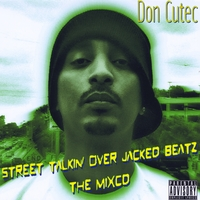 Don Cutec | Street Talkin' Over Jacked Beatz the Mixcd