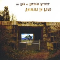 The Don of Division Street | Animals In Love