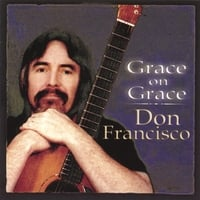 Don Francisco | Grace On Grace