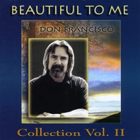 Don Francisco | Beautiful to Me: Don Francisco Collection, Vol. 2