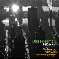 Don Friedman Quartet Featuring Attila Zoller Dreams And Explorations