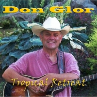 Don Glor | Tropical Retreat
