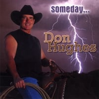 Don Hughes | Someday...
