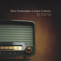 Don Stiernberg & John Carlini | By George