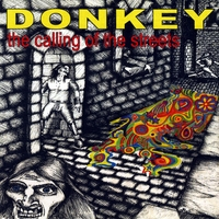 Donkey | The Calling of the Streets