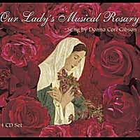 Donna Cori Gibson | Our Lady's Musical Rosary