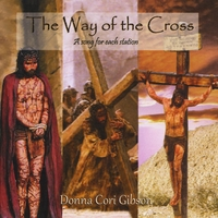 Donna Cori Gibson | The Way of the Cross