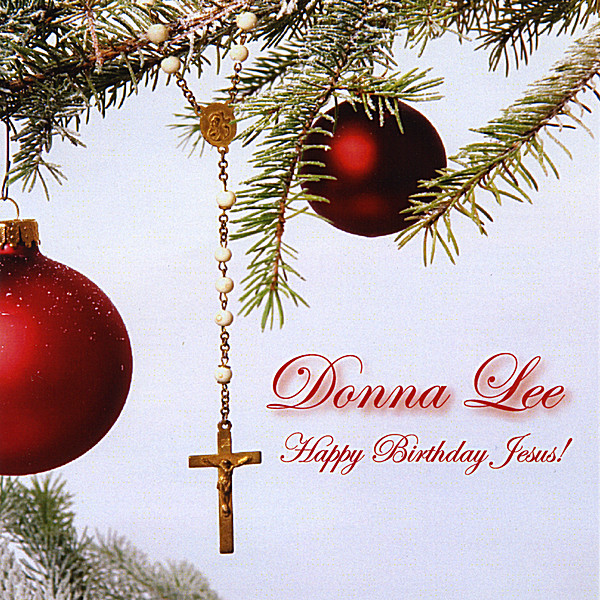 Happy Birthday Jesus-A Christmas Album
