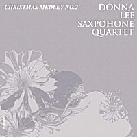 Donna Lee Saxophone Quartet | Medley Christmas: Joy to the World / O Tannenbaum / Jingle Bells / We Wish You a Merry Christmas