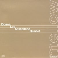 Donna Lee Saxophone Quartet | Mellow