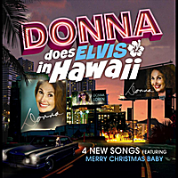 Donna Loren | Donna Does Elvis in Hawaii
