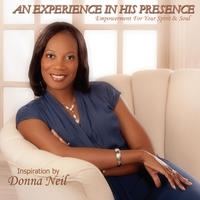 Donna Neil | An Experience in His Presence