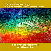 Donna Sica | Soulful Awakenings Chakra Crystal Bowl Forgiveness Meditation