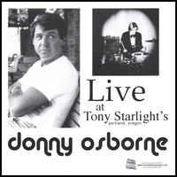 Donny Osborne | Live At Tony Starlight's