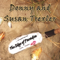 Donny and Susan Trexler | The Edge of Paradise