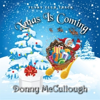 Donny McCullough | Xmas Is Coming