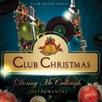 Donny McCullough | Club Christmas (Instrumental)