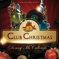 Donny McCullough | Club Christmas Vocals