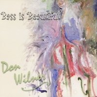 Don Wilner | Bass Is Beautiful