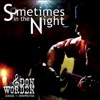 Don Worden | Sometimes in the Night