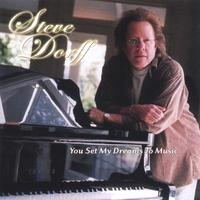 Steve Dorff | You Set My Dreams To Music