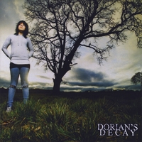 Dorian's Decay | Our Day Has Come