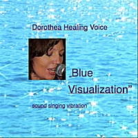 Dorothea Healing Voice | Blue Visualization