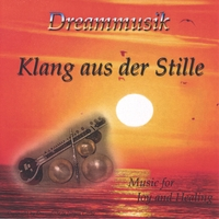 Dreammusik | Sound of Silence (Klang aus der Stille)