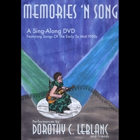 Dorothy C. LeBlanc | Memories 'n Song