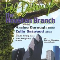 Bob Dorough | The Houston Branch