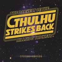 The Darkest of The Hillside Thickets | Cthulhu Strikes Back