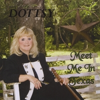 Dottsy | Meet Me In Texas