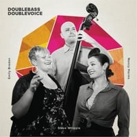 Double Bass Double Voice | Double Bass Double Voice