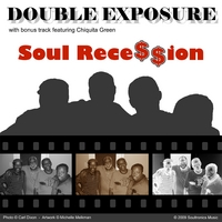 Double Exposure | Soul Recession