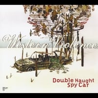 Double Naught Spy Car | Western Violence