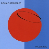Double Standards | Volume Two