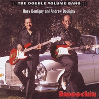 The Double Volume Band | Smoochin